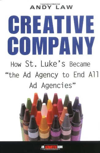 "Creative Company: How St. Luke's Became ""the Ad Agency to End All Ad Agencies"""