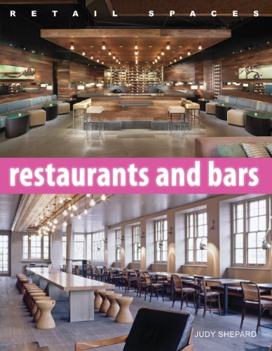 Retail Spaces: Restaurants and Bars